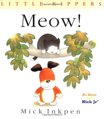 9780152026660: Meow!: Little Kippers