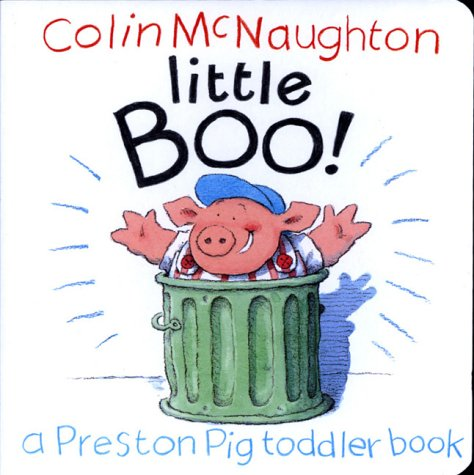 9780152026714: Little Boo! (Preston Pig Toddler Books)