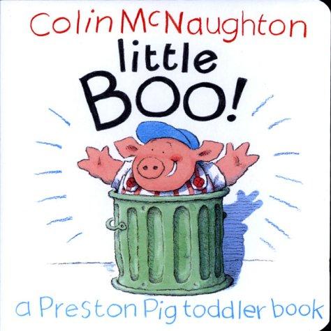 9780152026714: Little Boo!: A Preston Pig Toddler Book