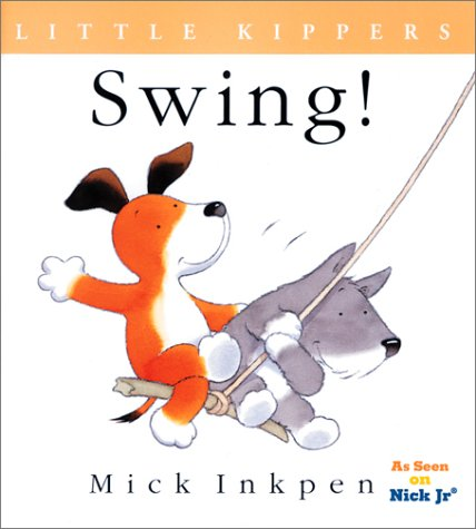 9780152026721: Swing!: Little Kippers