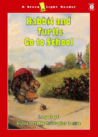 9780152026851: Rabbit and Turtle Go to School (Green Light Readers Level 1)