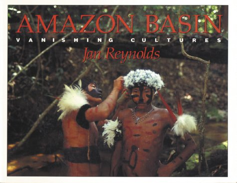 9780152028329: Amazon Basin: Vanishing Cultures