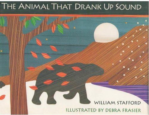 The Animal That Drank Up Sound: Stafford, William