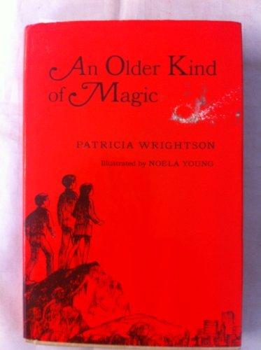 9780152036003: An older kind of magic
