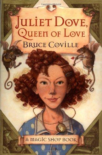 9780152045616: Juliet Dove, Queen of Love (Magic Shop Books)