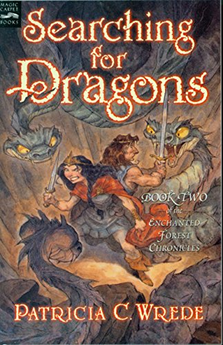 9780152045654: Searching for Dragons: The Enchanted Forest Chronicles, Book Two