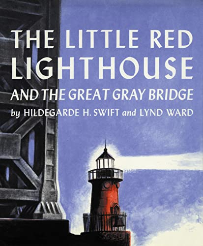 9780152045715: The Little Red Lighthouse and the Great Gray Bridge