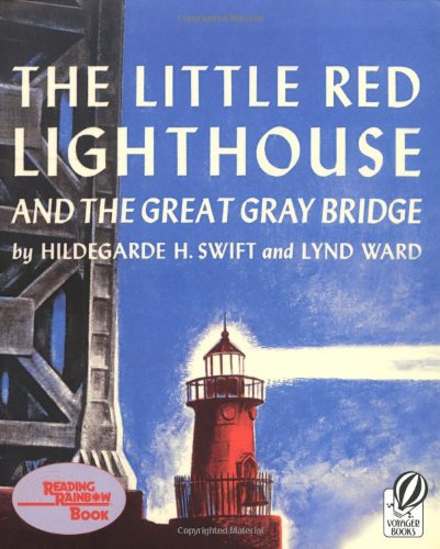 9780152045739: The Little Red Lighthouse and the Great Gray Bridge: Restored Edition