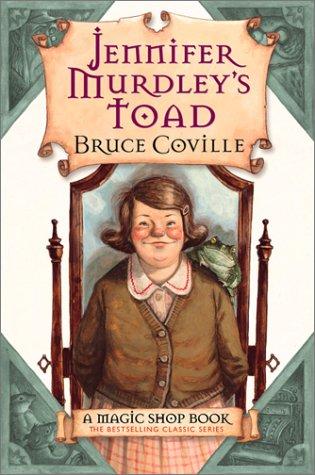 9780152046132: Jennifer Murdley's Toad: A Magic Shop Book