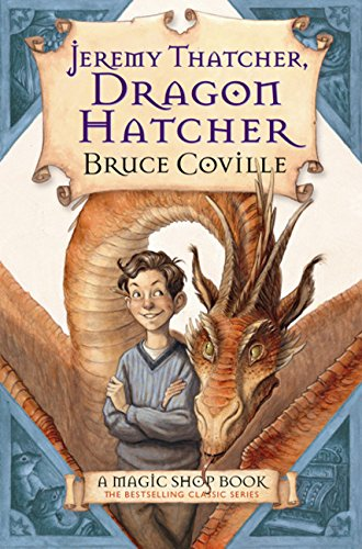 9780152046149: Jeremy Thatcher, Dragon Hatcher: A Magic Shop Book