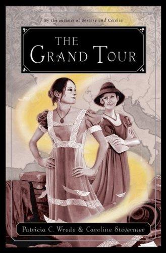 9780152046163: The Grand Tour: Or the Purloined Coronation Regalia