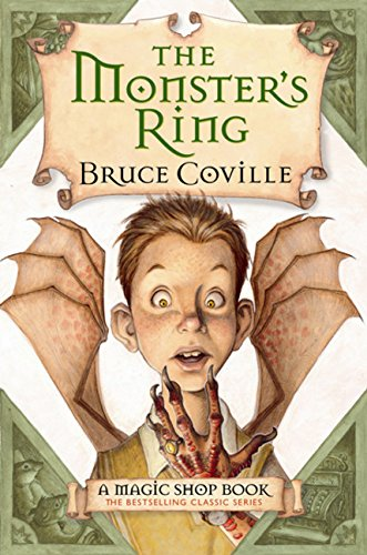 9780152046187: The Monster's Ring (Magic Shop Books)