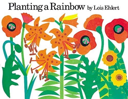 9780152046330: Planting a Rainbow