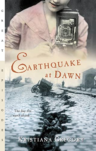 Earthquake at Dawn (Great Episodes): Kristiana Gregory
