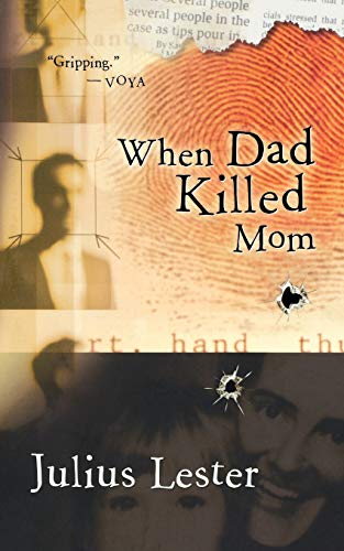 9780152046989: When Dad Killed Mom
