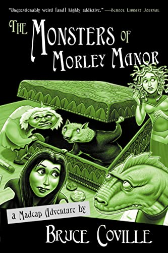 9780152047054: The Monsters of Morley Manor: A Madcap Adventure
