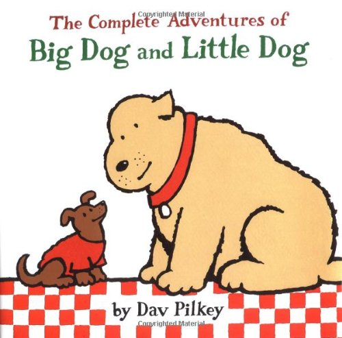 9780152047085: The Complete Adventures of Big Dog and Little Dog