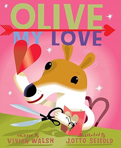 9780152047207: Olive, My Love