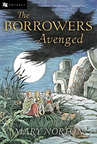 9780152047313: The Borrowers Avenged (Odyssey/Harcourt Young Classic)