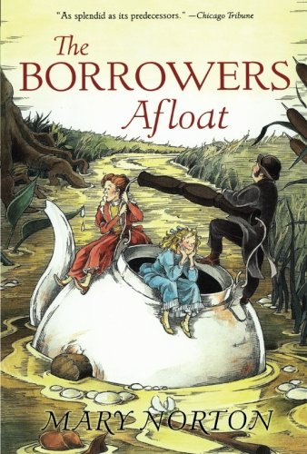 9780152047337: Borrowers Afloat