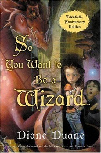 9780152047382: So You Want to Be a Wizard (20th): The First Book in the Young Wizards Series Twentieth-Anniversary Edition