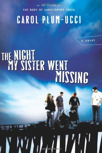 9780152047580: The Night My Sister Went Missing