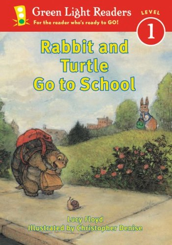 9780152048112: Rabbit and Turtle Go to School (Green Light Readers Level 1)