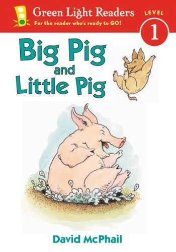 9780152048181: Big Pig and Little Pig (Green Light Reader - Level 1)