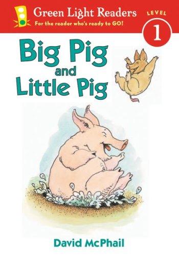 9780152048181: Big Pig and Little Pig (Green Light Readers Level 1)