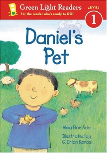 Daniel's Pet (Green Light Readers Level 1): Alma Flor Ada; Illustrator-G. Brian Karas