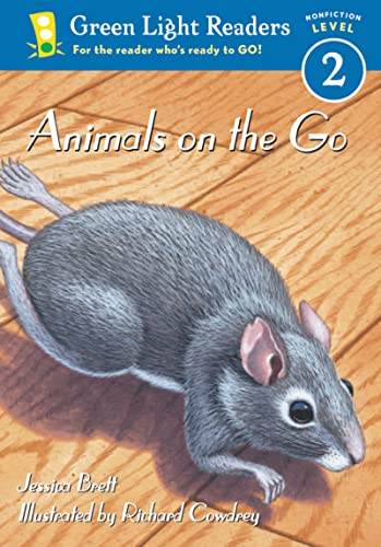 9780152048273: Animals on the Go (Green Light Readers Level 2)