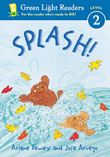 Splash! Level 2 (Green Light Readers. All Levels) (0152048324) by Ariane Dewey; Jose Aruego