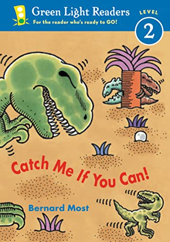 9780152048396: Catch Me If You Can! (Green Light Reader - Level 2 (Quality))