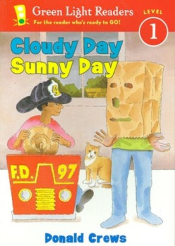 9780152048501: Cloudy Day Sunny Day (Rise and Shine) (Green Light Readers Level 1)