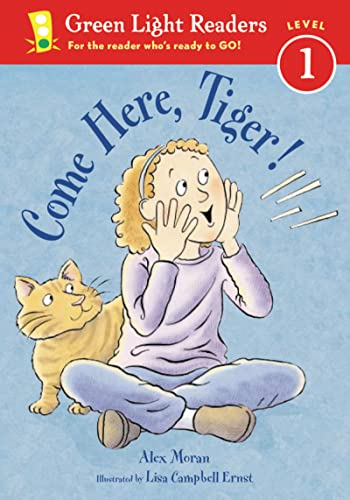 9780152048600: Come Here, Tiger! (Green Light Readers Level 1)