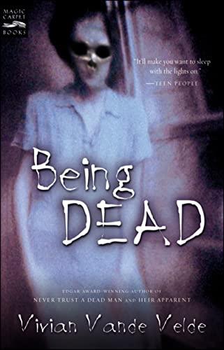 9780152049126: Being Dead