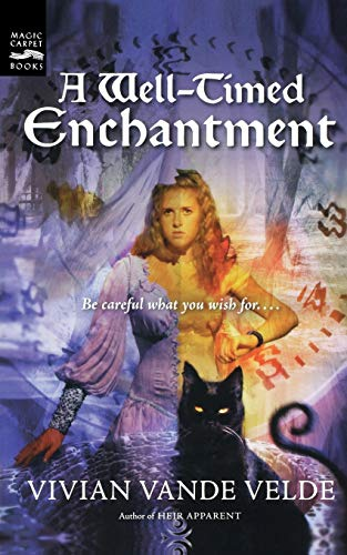 9780152049195: A Well-Timed Enchantment (Magic Carpet Books)