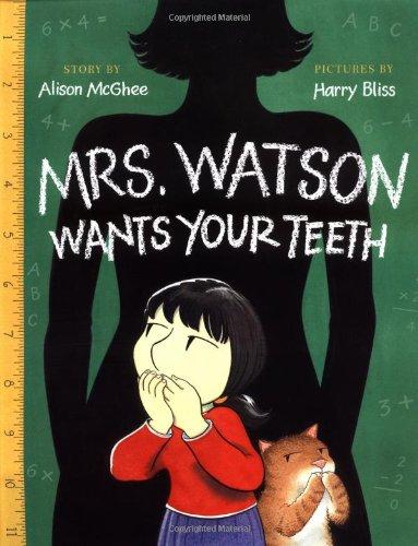 9780152049317: Mrs. Watson Wants Your Teeth