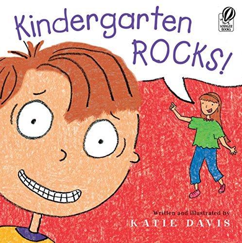 Kindergarten Rocks!: Davis, Katie