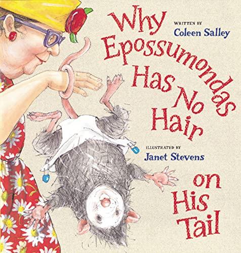9780152049355: Why Epossumondas Has No Hair on His Tail