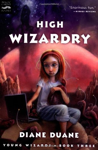 9780152049416: High Wizardry (Young Wizards Series)