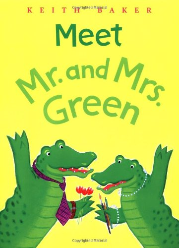 9780152049546: Meet Mr. and Mrs. Green