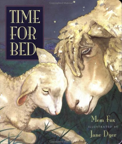 Time for Bed (0152049649) by Fox, Mem