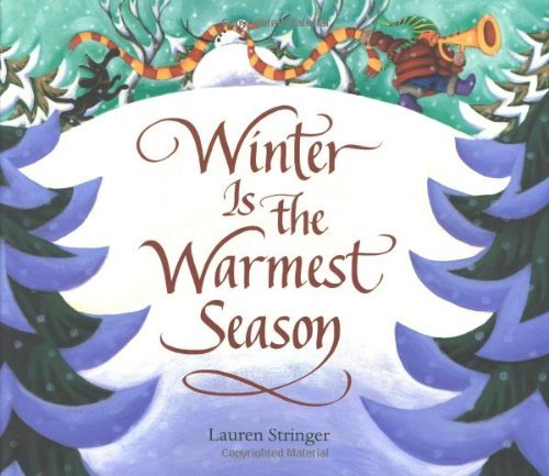 9780152049676: Winter Is the Warmest Season