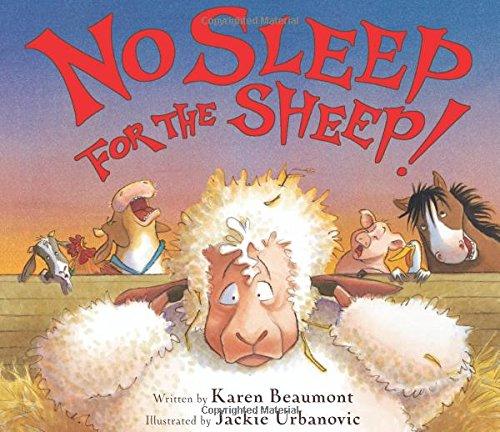 No Sleep for the Sheep!: Beaumont, Karen