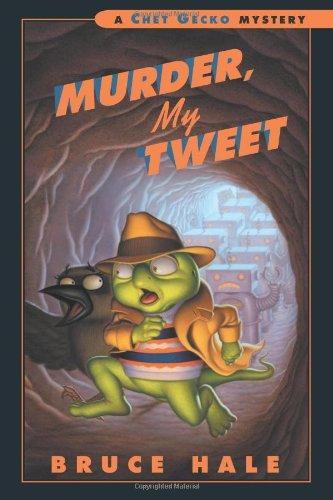 9780152050122: Murder, My Tweet: A Chet Gecko Mystery