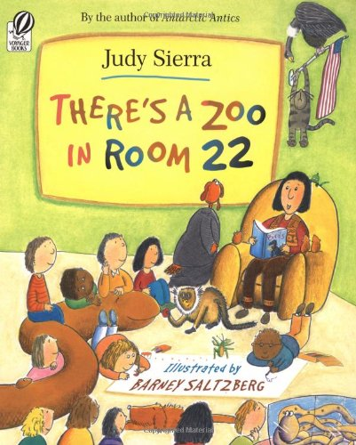 There's a Zoo in Room 22 (0152050205) by Sierra, Judy