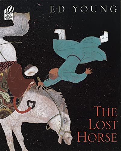 9780152050238: The Lost Horse: A Chinese Folktale