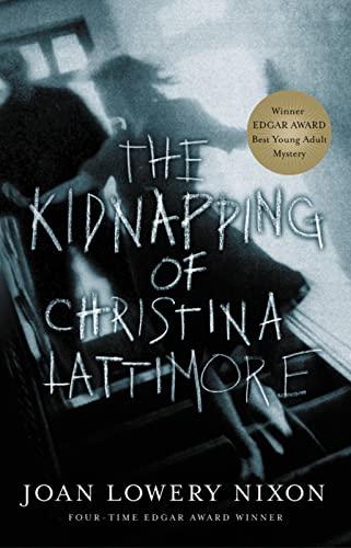9780152050313: The Kidnapping of Christina Lattimore