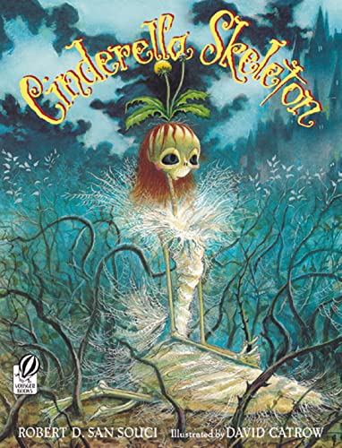 9780152050696: Cinderella Skeleton